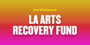 LA Arts Recovery Fund Twitter Graphic (003)